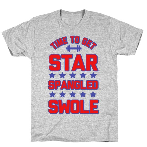 Star Spangled Swole T-Shirt