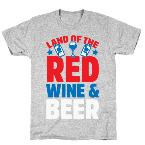 Land Of The Red Wine & Beer Mens/Unisex T-Shirt