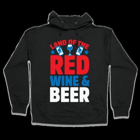 Land Of The Red Wine & Beer Hooded Sweatshirt