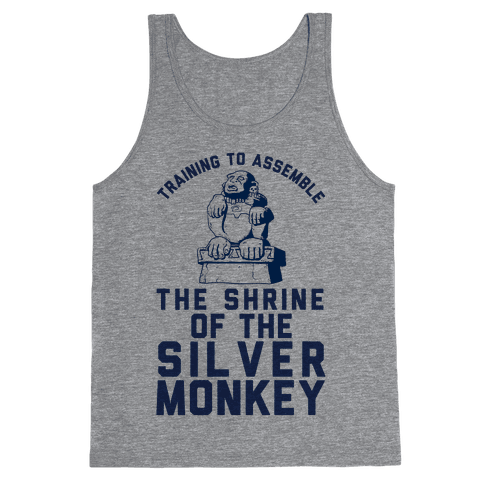 Training To Assemble The Shrine Of The Silver Monkey Tank Top