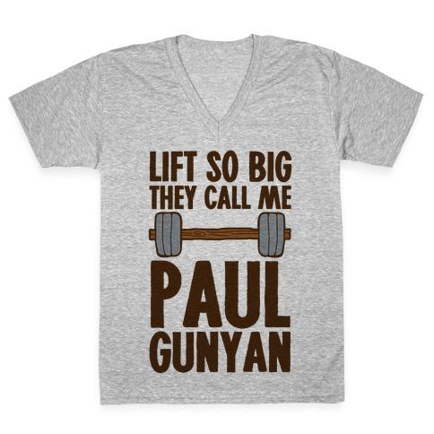 Lift So Big They Call Me Paul Gunyan V-Neck Tee Shirt