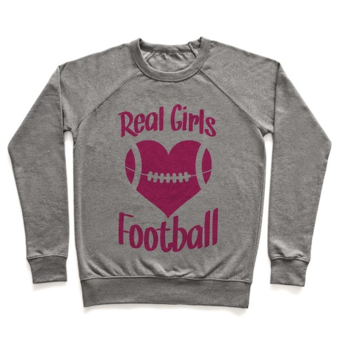 Real Girls Love Football Pullover