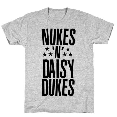 Nukes and Daisy Dukes T-Shirt