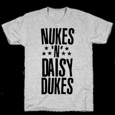 Nukes and Daisy Dukes Mens T-Shirt