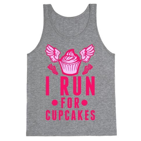 I Run (For Cupcakes) Tank Top