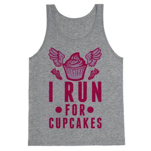 I Run (For Cupcakes) Tank Top