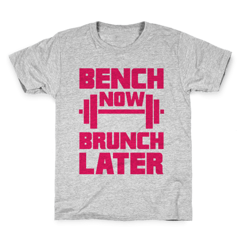 Bench Now, Brunch Later Kids T-Shirt