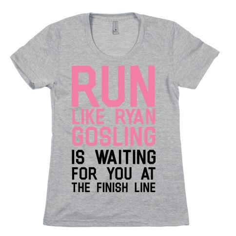 Run For Gosling Womens T-Shirt
