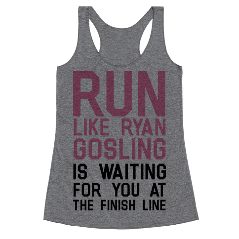Run For Gosling Racerback Tank Top