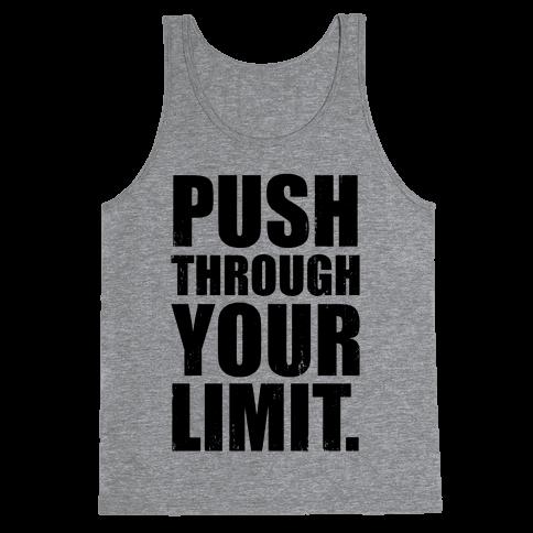 Push Through Your Limit (Tank)