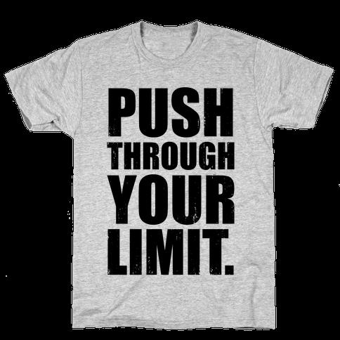 Push Through Your Limit (Tank) Mens T-Shirt