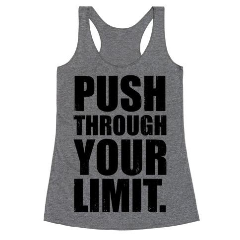 Push Through Your Limit (Tank) Racerback Tank Top