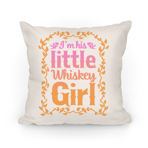 Little Whiskey Girl Pillow