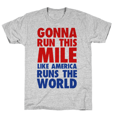 Run This Mile Like America Runs the World
