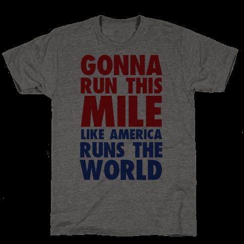 Run This Mile Like America Runs the World
