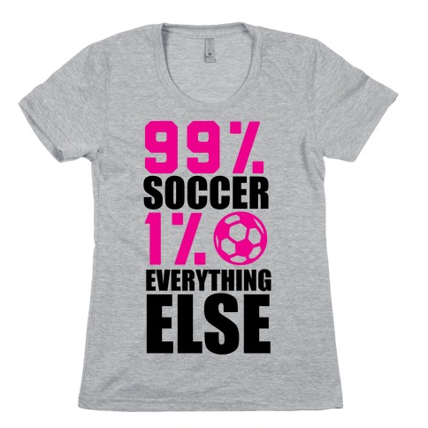 99% Soccer Womens T-Shirt