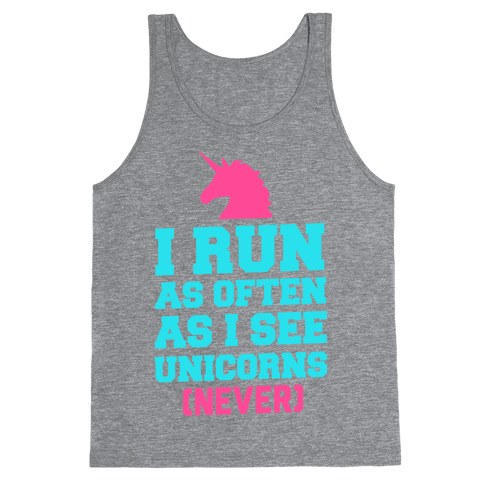I Workout as Often as I See Unicorns Tank Top