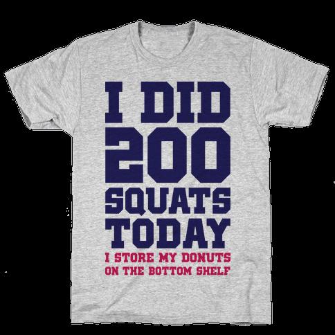 I Did 200 Squats Today Donuts Mens T-Shirt
