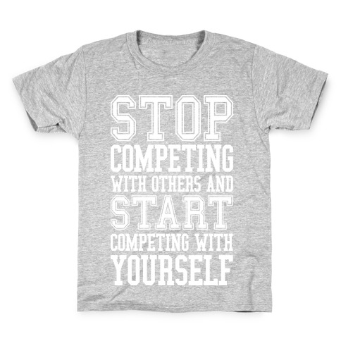 Compete With Yourself Kids T-Shirt