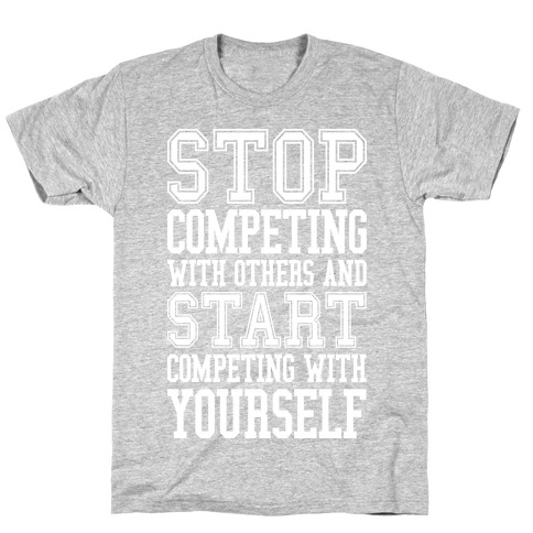 Compete With Yourself Mens T-Shirt