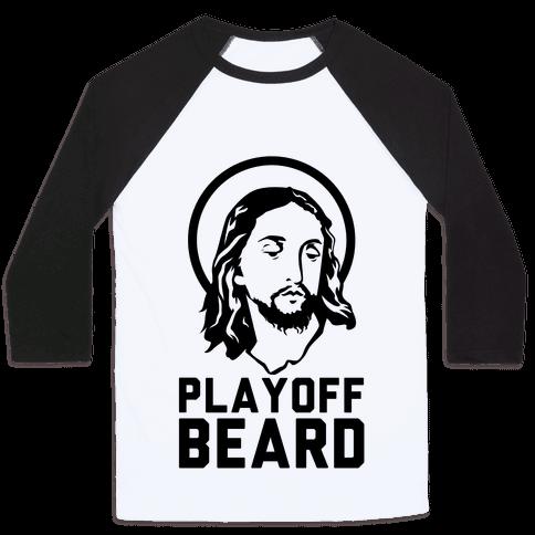 Jesus Playoff Beard Baseball Tee