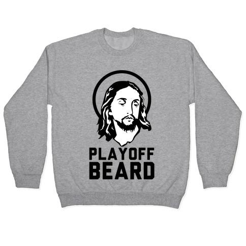 Jesus Playoff Beard Pullover