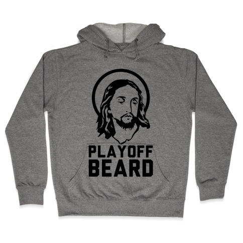Jesus Playoff Beard Hooded Sweatshirt