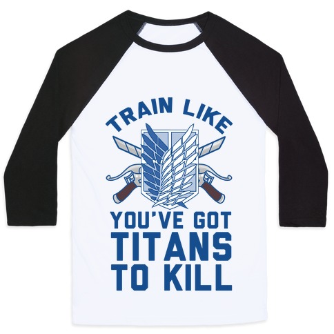 Titans To Kill Baseball Tee