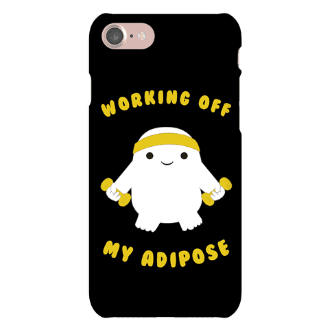 Working Off My Adipose Phone Case