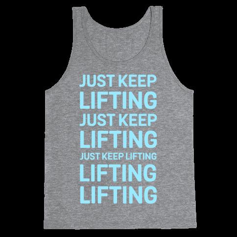 Just Keep Lifting Just Keep Lifting Tank Top