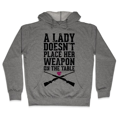 No Weapons at the Table Hooded Sweatshirt