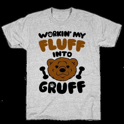 Workin' My Fluff Into Gruff