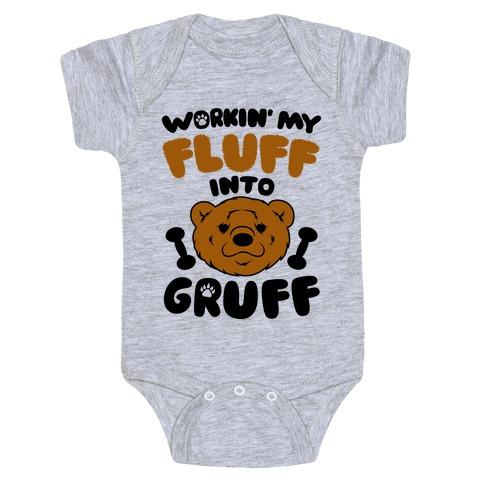 Workin' My Fluff Into Gruff Baby Onesy