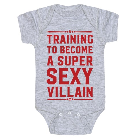 Training to Become a Super Sexy Villain Baby Onesy