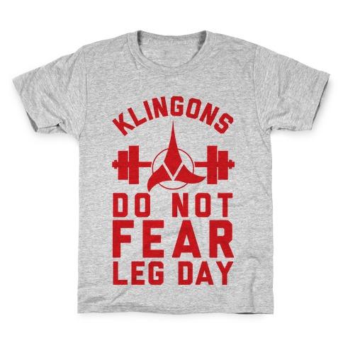 Klingons Do Not Fear Leg Day Kids T-Shirt