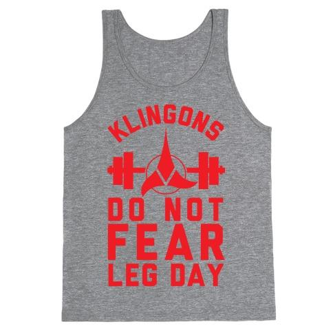 Klingons Do Not Fear Leg Day Tank Top