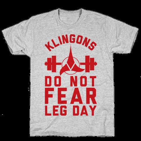 Klingons Do Not Fear Leg Day