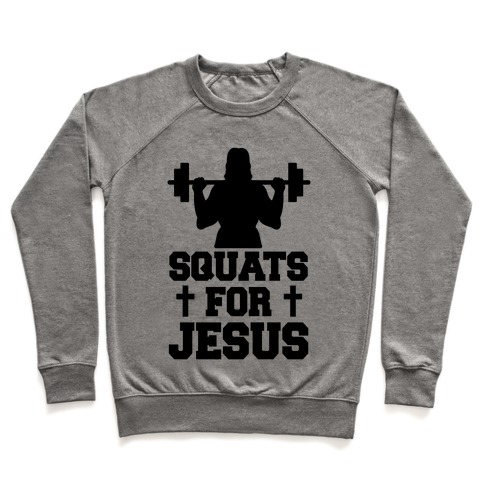 Squats For Jesus Pullover