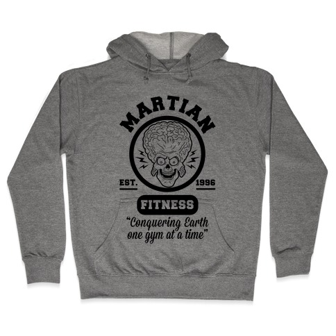 Martian Fitness Hooded Sweatshirt