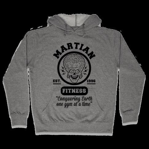 Martian Fitness Hooded Sweatshirt