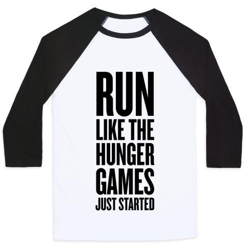 Run Like The Hunger Games Just Started Baseball Tee