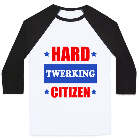 Hard Twerking Citizen (Patriotic Tank) Baseball Tee