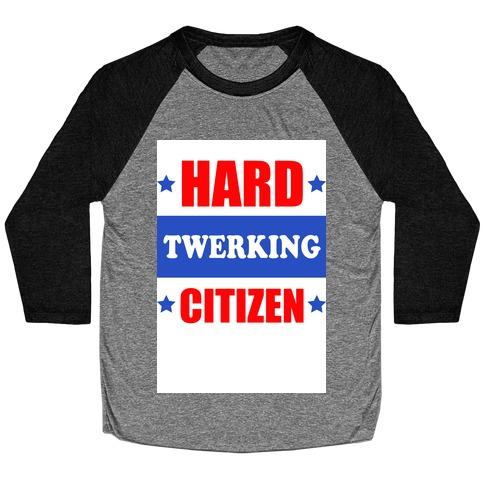 Hard Twerking Citizen (Patriotic Tank) Baseball Tee