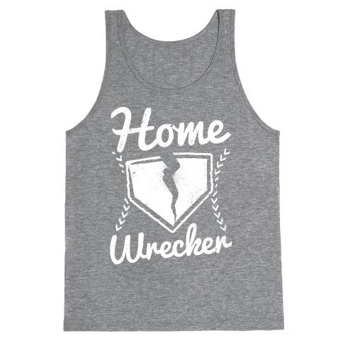 Home Wrecker Tank Top