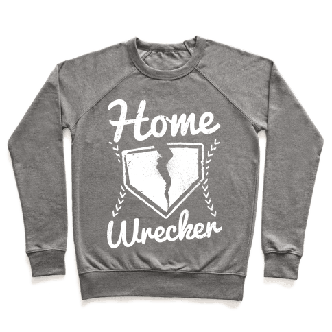 Home Wrecker Pullover
