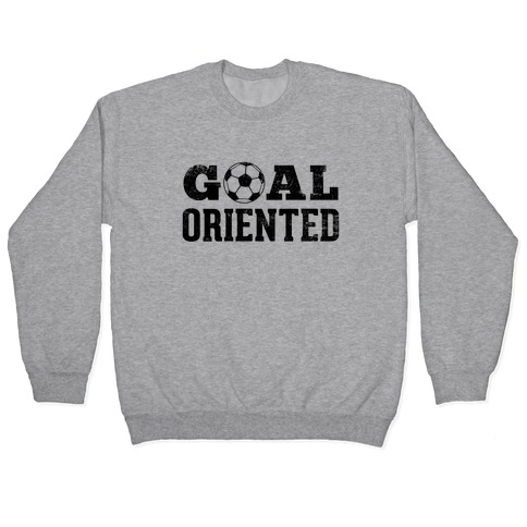Goal Oriented Pullover