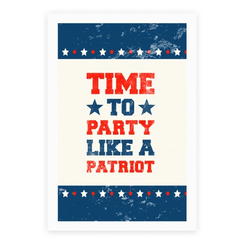 Time To Party Like a Patriot Poster