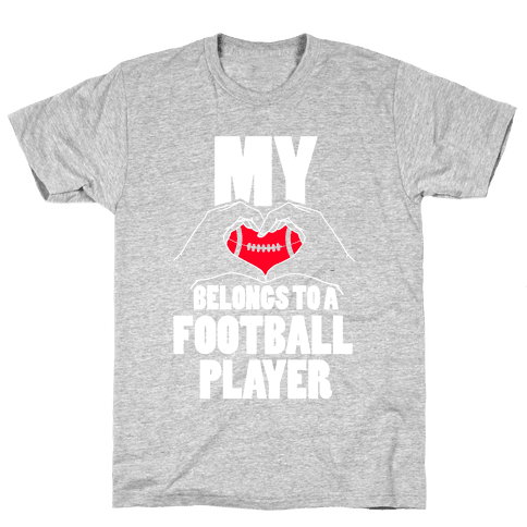 My Heart Belongs To A Football Player Mens/Unisex T-Shirt