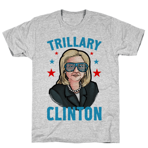 Trillary Clinton Mens T-Shirt
