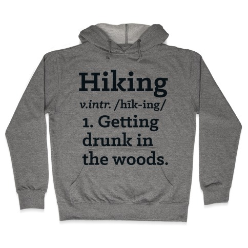 Hiking Definition Hooded Sweatshirt